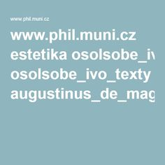 www.phil.muni.cz estetika osolsobe_ivo_texty augustinus_de_magistro.pdf