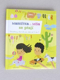 Markétka a Míša se ptají | Encyklopedie | AXIÓMA nakladatelství pro děti