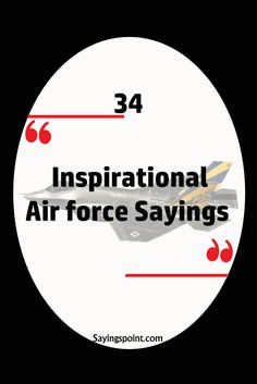 Inspirational Air force Sayings#airforce #quotes forcequotes#airforcesayings#quo#sayings