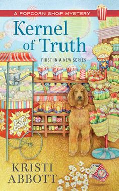 MysteryLoversKitchen.com book #giveaway plus delicious kailua popcorn ball #recipe. from our Guest author Kristi Abbott! KERNEL OF TRUTH @EileenRendahl @PegCochran
