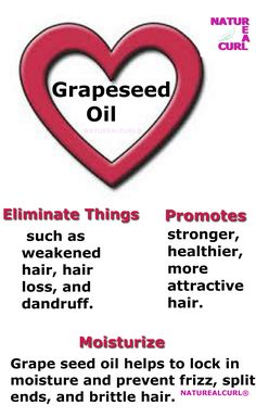 Natural Hair Care  ☛ ✂ Naturealcurl ♥ Grapeseed Oil Benefits