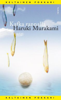 Kafka rannalla - Haruki Murakami - Kafka on the shore Kafka On The Shore, Haruki Murakami, Summer 2014, David Levithan, Reading, Books, Livros, Libros, Word Reading