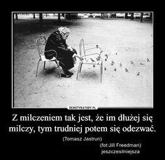 Z milczeniem tak jest Nick Vujicic, Good Advice, Sad Quotes, Good Vibes, Motto, Quotations, Poems, My Life, Wisdom
