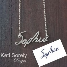 N E W -  Your Hand Written Name or Signature Necklace- Send Your Handwritten Name and We Will Craft It From Precious Metals by KetiSorelyDesigns on Etsy https://www.etsy.com/listing/164507576/n-e-w-your-hand-written-name-or