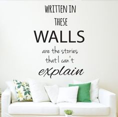 One Direction Written In These Wall Are The Stories That I Canu0027t Explain Wall  Decal Quote   The Story Of My Life Song Lyrics   Wall Art Part 14