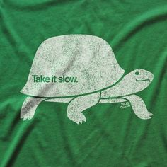 Take It Slow T-shirt Solid Threads