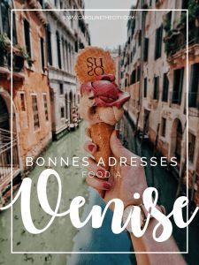 Ou manger à Venise ? Mes bonnes adresses