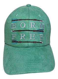 "NEW! Embroidered ""Born Free"" Mint Suede Like Baseball Cap! Order now at www.shopspiritcaps.com!"