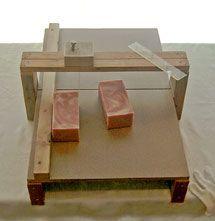 Build a soap cutter.
