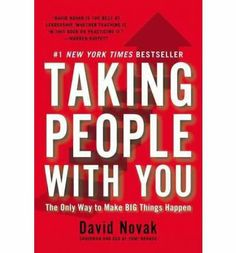Taking People with You: The Only Way to Make Big Things Happen [TAKING PEOPLE W/YOU] [Hardcover] by David-(Author) Novak,http://www.amazon.com/dp/B008KKDSQ0/ref=cm_sw_r_pi_dp_kr6Psb1SWJQ5Q157