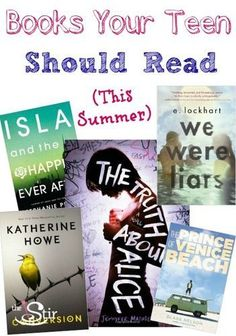Books your teen or tween should read this summer (okay, you might want to read them, too!).