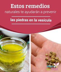 Dieta y alimentacion para eliminar piedras o calculos vesicula biliar alimentos salud - Meteorismo remedios ...