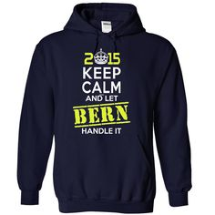 [Popular Tshirt name tags] BERN  This Is YOUR Year  Coupon 10%  Be Proud of your name and show it off to the world! Get this Limited Edition T-shirt today.  Tshirt Guys Lady Hodie  TAG YOUR FRIEND SHARE and Get Discount Today Order now before we SELL OUT  Camping 30 years to look this good tshirt this your year