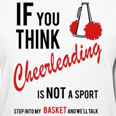 cheer designs for t shirts | If You Think Cheerleading Women's Standard Weight T-shirt | xtreme ...