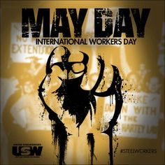 All About May Day - International Workers' Day