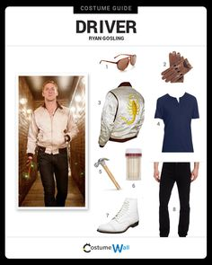 Dress Like Ryan Gosling from the movie, Drive. See additional costumes and cosplays of Ryan Gosling as the driver.