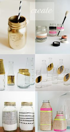 such great ideas! Stefan Sisters: DIY Creative Jars and Vases  i love the washi tape ones (any excuse to buy more of that stuff...loads at the Paper Place on Queen West in toronto). And you can re-use the jar too. I do love the gold ones, for vintage jars??
