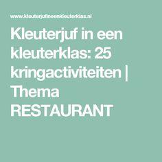 Kleuterjuf in een kleuterklas: 25 kringactiviteiten   Thema RESTAURANT Restaurant, School, Busy Bags, Kids, Tote Bags, Young Children, Boys, Diner Restaurant, Children