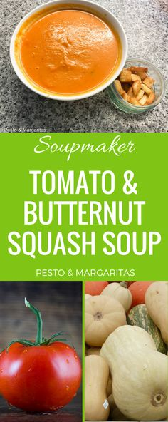 Tomato and Roast Butternut Squash Soupmaker Soup - Pesto & Margaritas Tomato Soup Recipes, Easy Soup Recipes, Light Recipes, Salad Recipes, Cream Of Tomato, Read Recipe, Recipe Cover, Roasted Butternut Squash, Dinner Salads