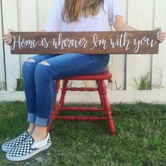 Home is wherever Im with you  ~ hand painted wood sign, original design ~ white lettering over chestnut brown stain ~ 5.5 x 36 ~ lightly distressed look ~ saw tooth hanger attached * More sizes available in shop ~ see other LovednLettered listings (Small: 3.5 x 24) (Large: 7.5 x 48)