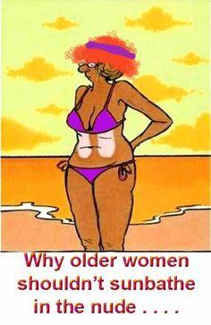 Why Older Women Shouldnt Sunbathe in the Nude.