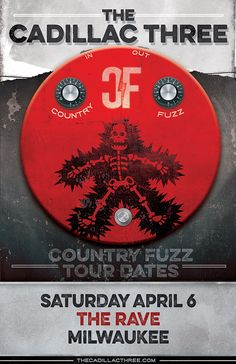 Country Fuzz Tour Saturday, April 6, 2019 at 8pm  The Rave/Eagles Club 2401 W. Wisconsin Avenue Milwaukee WI 53233 USA  All Ages Country Concerts, Fuzz, Milwaukee, Cadillac, Eagles, Wisconsin, Rave, Tours, Club