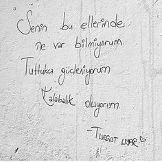 """Senin bu ellerinde ne var bilmiyorum. Tuttukça güçleniyorum. Kalabalık oluyorum."" Silent Words, Poetic Words, Good Sentences, Strong Love, Cool Words, Instagram Story, Karma, Poems, Vocabulary"