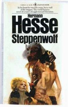 #20 -- Steppenwolf by Hermann Hesse -- Read c. 1981 -- ★ ★ ★ ★ ☆ -- 1001 Books Everyone Should Read Before They Die