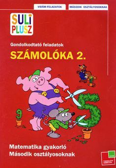 Suli Plusz - Számolóka 2 - Ibolya Molnárné Tóth - Picasa Web Albums Book Cover Design, Book Design, Class 8, School Classroom, Mathematics, Childrens Books, Archive, Album, Teaching