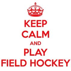 Field Hockey Quotes and Sayings | Field hockey