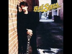 Bob Seger ... Her Strut ... Love this!!!