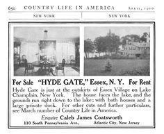 1910 advertisement in Country Life in America advertisement for sale/rent of Hyde Gate (aka Rosslyn) in Essex, NY.