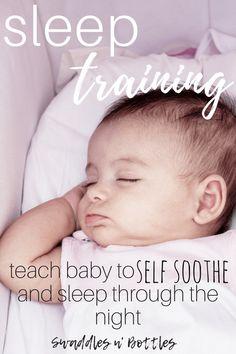 Sleep Training- Teaching Your Baby The Skill Of Sleep - Swaddles n' Bottles