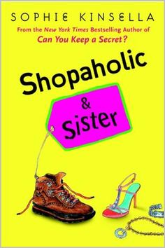 The Confessions of a Shopaholic series by Sophie Kinsella is a MUST Read