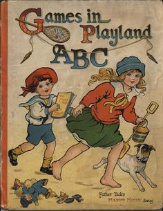 ''GAMES IN PLAYLAND ABC'', illus. by A.L. Bowley
