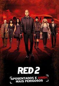 Red 2 Aposentados E Ainda Mais Perigosos Filme Policial Thriller