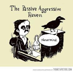 The passive aggressive raven…