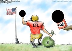 NFL Fans are not feeling good about the players unpatriotic outburst. Cartoon by A. F. Branco ©2017