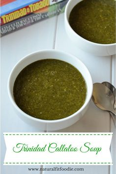 Trinidad callaloo soup - www.naturalfitfoodie.com Try your hand at Caribbean cuisine, make this Trinidad Callaloo. It's a must for a true Trini Sunday lunch.