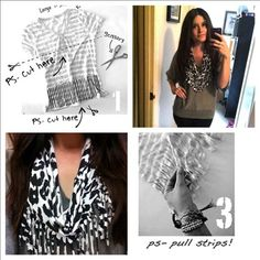 Ladies! An amazing way to spruce up your outfits! Stumbled upon this project on www.psimadethis.com. All you need is an old t-shirt, scissors, and presto! Enjoy :)