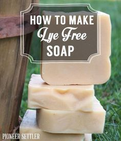 Step by step tutorial on how to make soap without lye. | http://pioneersettler.com/make-lye-free-soap/