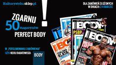 Kup odżywki i suplementy diety oraz odbierz magazyn dla kulturystów Perfect Body. W podsumowaniu zamówienia wpisz kod promocyjny BODY. Tylko 50 czasopism. Promocja ważna do 4 marca.
