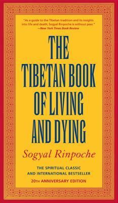 The Tibetan Book of Living and Dying By: Sogyal Rinpoche *****/*****