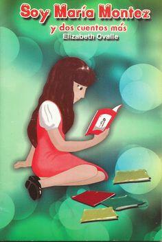Literatura Infantil y Juvenil Dominicana: Soy María Montez y dos cuentos más de Elizabeth Ov...
