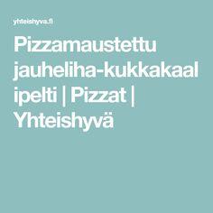 Pizzamaustettu jauheliha-kukkakaalipelti | Pizzat | Yhteishyvä Pesto, Foods, Food Food, Food Items