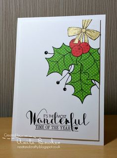 handmade Christmas card from Neet & Crafty ... paper pieced holly leaves and berries ... luv the mixed font sentiment ...