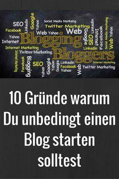 10 Gr�nde warum Du unbedingt einen Blog starten solltest