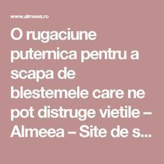 O rugaciune puternica pentru a scapa de blestemele care ne pot distruge vietile – Almeea – Site de spiritualitate si paranormal Paranormal, Prayers, Thoughts, Fitness, Keep Fit, Ideas, Rogue Fitness