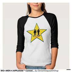 WO+MEN 4 APPLAUSE™ Comedy Show Logo T-shirt