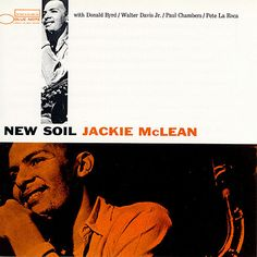 Jackie McLean | New Soil (1959) |   (1959) | Blue Note 4013 | Cover design by Reid Miles